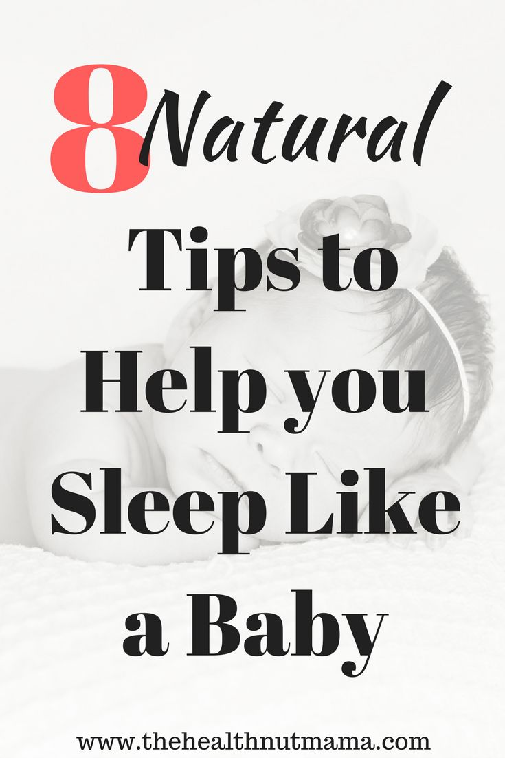 8 Natural Tips to help you sleep like a baby! Are you having trouble falling asleep or staying asleep. Find out how to get a better deeper sleep & how to stay asleep longer. www.thehealthnutmama.com