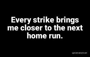 Every strike brings me closer image
