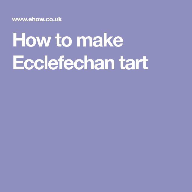 How to make Ecclefechan tart