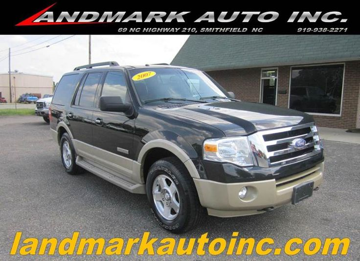 2007 #Ford #Expedition Eddie Bauer 4dr #SUV 4x4 In Smithfield NC - Landmark Auto Inc.