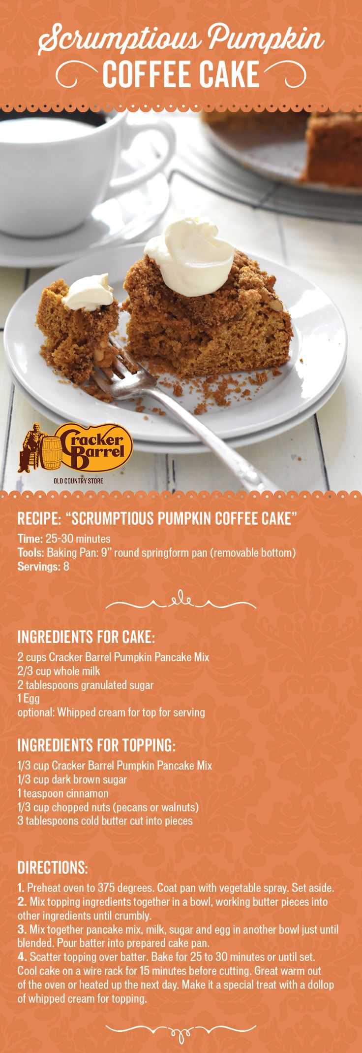 """Treat your family our house guests to this sweet brunch-time favorite with a pumpkin twist. For this Pumpkin Pancake Coffee Cake all you need is a 9"""" springform baking pan, our Cracker Barrel Pumpkin Pancake Mix, and a few other simple ingredients."""
