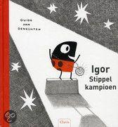 Igor stippelkampioen; bij juf anke lesideeen rondom dit boek
