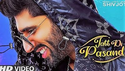 Jatt Di Pasand Shivjot Mp3 Song Download Djjohal Djpunjab Mr Jatt New Punjabi Song In 2020 Songs Latest Song Lyrics Song Lyrics