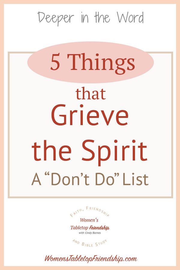 5 Things that Grieve the Holy Spirit | Bible | Pinterest