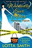 Wickedly Ever After: Halloween Hijinks (Paranormal in Manhattan Mystery: A Cozy Mystery on Kindle Unlimited Book 8) by Lotta Smith (Author) Hot Tree Editing (Editor) #Kindle US #NewRelease #Crafts #Hobbies #Home #eBook #ad