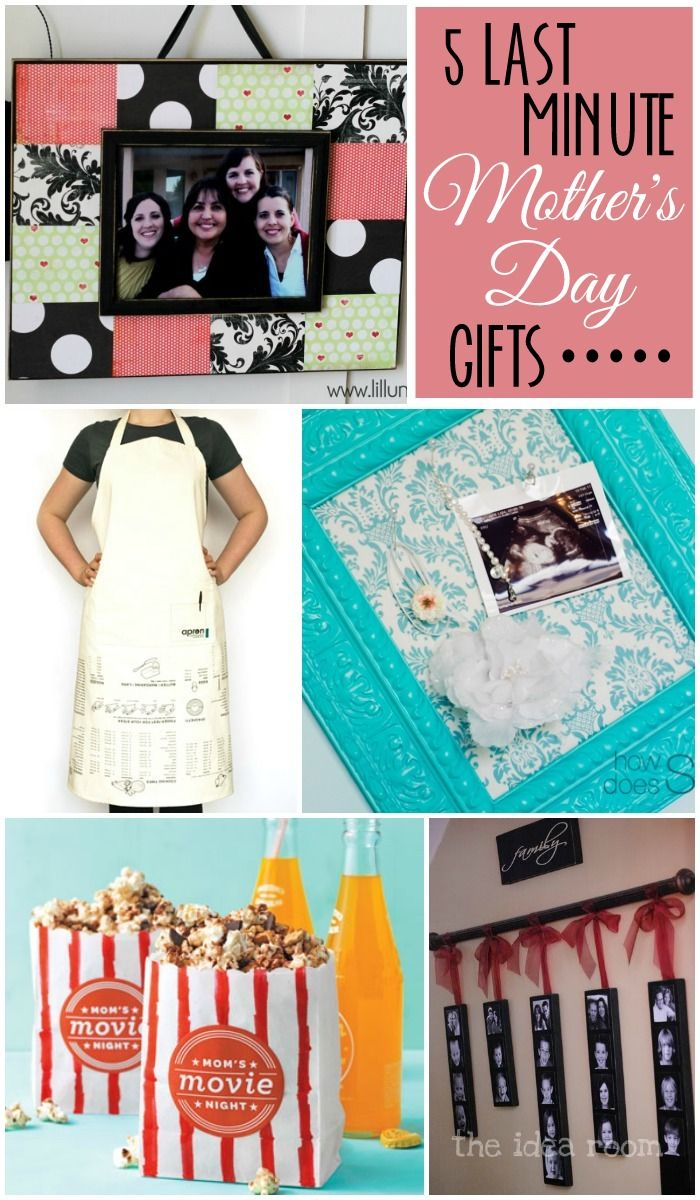 Quick Birthday Gifts For Mom Diy Giftsite Co