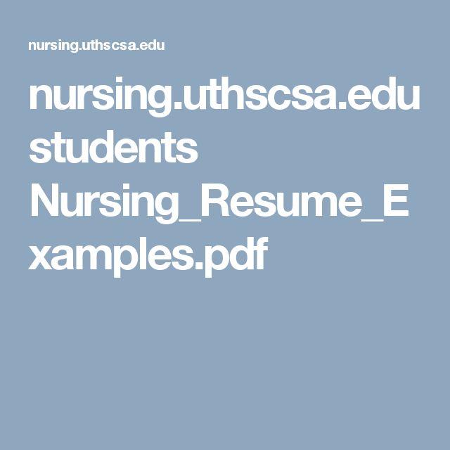 Nursing.uthscsa.edu Students Nursing_Resume_Examples.pdf · Nursing  ResumeResume ExamplesRegistered ...