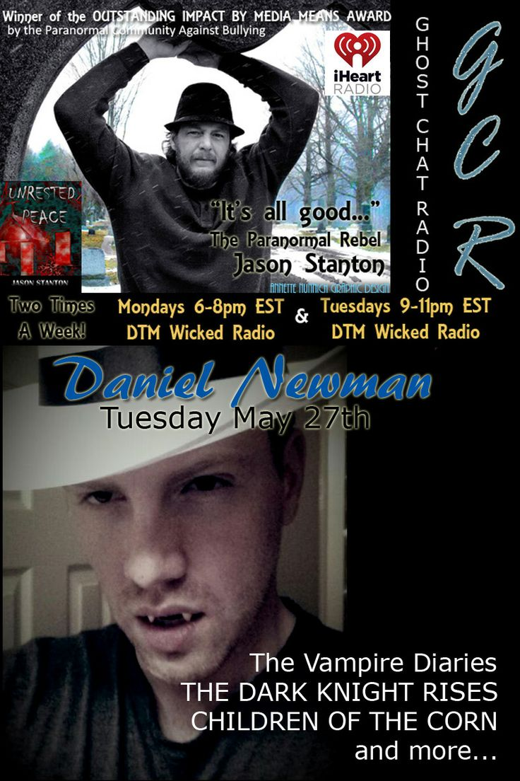 Daniel Newman tonight 9pm EST/ 8pm CST GHOST CHAT RADIO with your host Jason Stanton DTM WICKED RADIO www.dtmwickedradio.com #radio #paranormal #ghost #chat #jasonstanton
