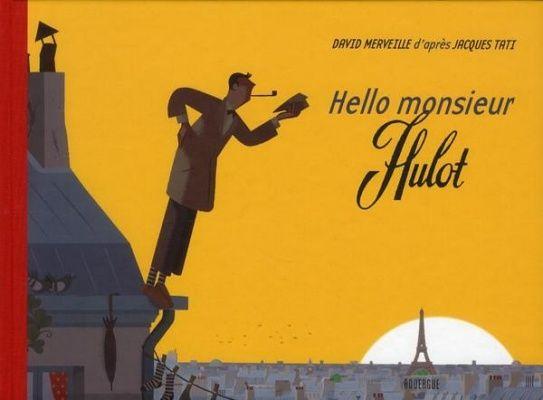 Anticiper les conséquences des gestes de M. Hulot, présentés sur chaque double page.