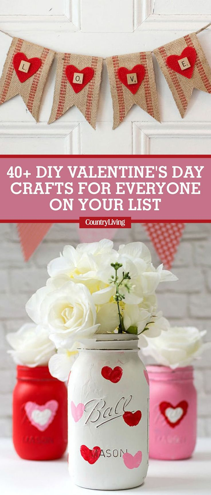 42 DIY Valentineu0027s Day Crafts For Everyone