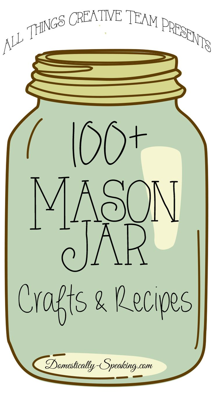 100+ Mason Jar Crafts and Recipes that you will love. Great DIY tutorials for mason jar projects and yummy recipes in mason jars.