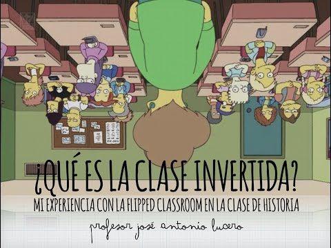 ¿Qué es la clase invertida? Mi experiencia con la Flipped Classroom en la clase de historia - YouTube