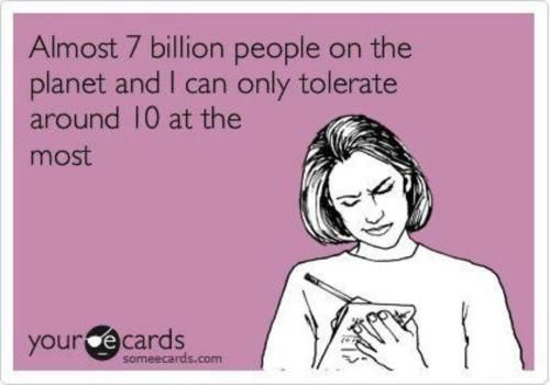 YupBillion People, Ain T, Accurate, So True, Ecards, So Funny, Funny E Cards, Hate People, True Stories