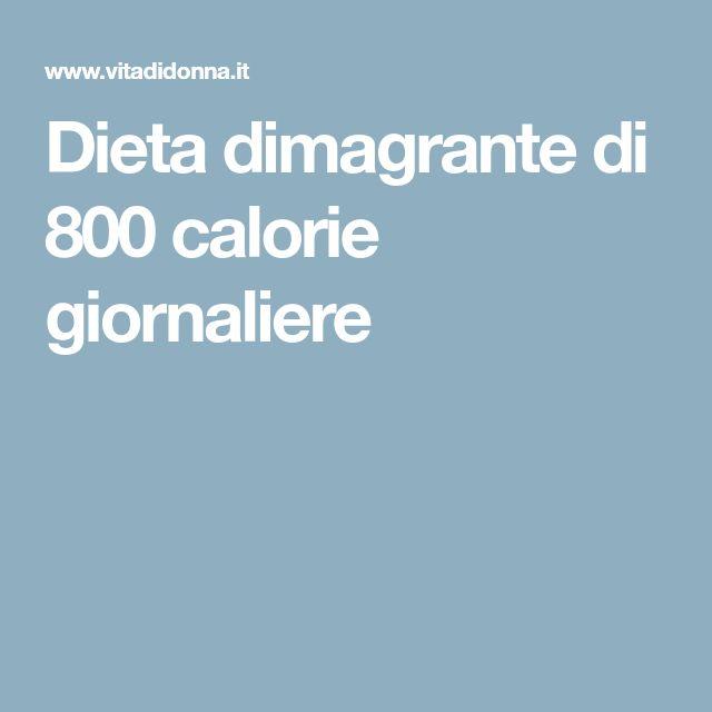 Dieta dimagrante di 800 calorie giornaliere