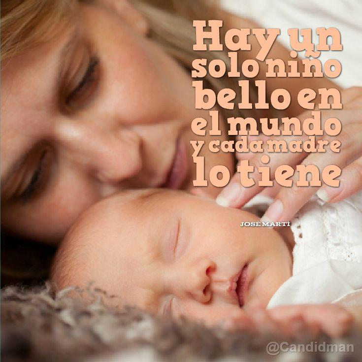 """""""Hay un solo niño bello en el mundo y cada #Madre lo tiene""""."""