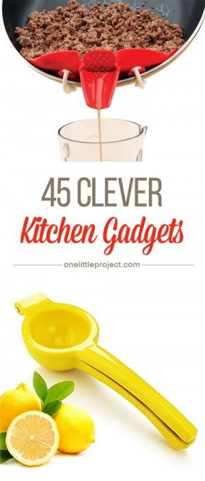 45 Clever Kitchen Gadgets - There are gadgets for just about every kitchen task! I had no idea some of these even existed?!