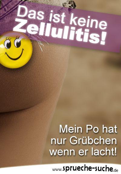 Das ist keine Zellulitis! Mein Po hat nur Grübchen wenn er lacht! ➔ Weitere schöne Sprüche gibt's hier!