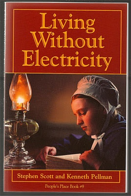 Living without Electricity. A book worth checking out, just in case