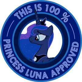 My Little Pony Friendship is Magic This is 100% Princess Luna Approved sticker by ~Ambris on deviantART. #princessluna