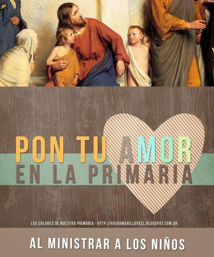 Pon tu amor en la Primaria al ministrar a los niños | Paso 1 para una Primaria llena de AmorPon tu Amor en la Primaria | 7 Pasos para una Primaria llena de Amor♥Pon tu amor en la Primaria al ministrar a los niños.