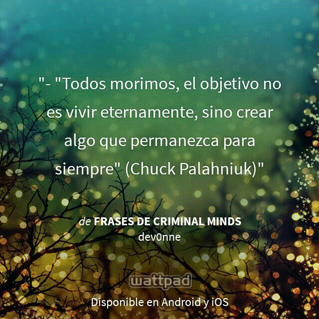 "I'm reading ""Frases de Criminal Minds"" on #Wattpad. #Quote"