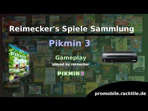 Reimecker's Spiele Sammlung : Pikmin 3