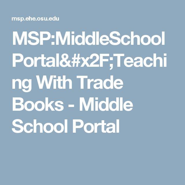 MSP:MiddleSchoolPortal/Teaching With Trade Books - Middle School Portal