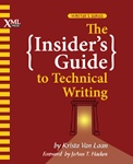Insider's Guide to Technical Writing.  A great resource for technical writers.