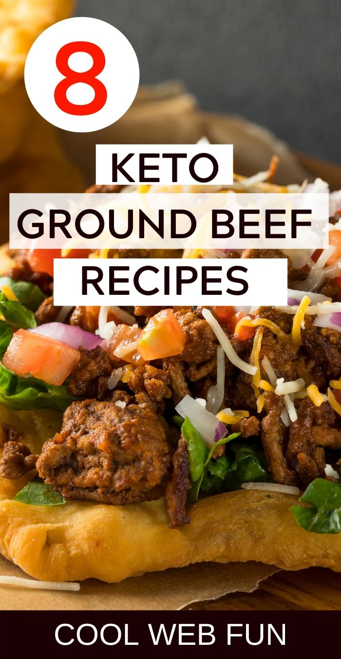 8 Tempting Keto Ground Beef Recipes Low Carb And Easy Cool Web Fun In 2020 Ground Beef Recipes For Dinner Beef Recipes Beef Recipes For Dinner