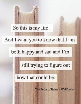 Favorite quote from The Perks of Being a Wallflower...and it also resonates deeply with a grieving heart