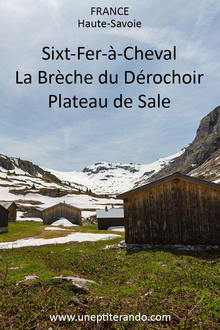 Breche Du Derochoir Par Le Plateau De Sales Randonnee Haute Savoie Randonnee France