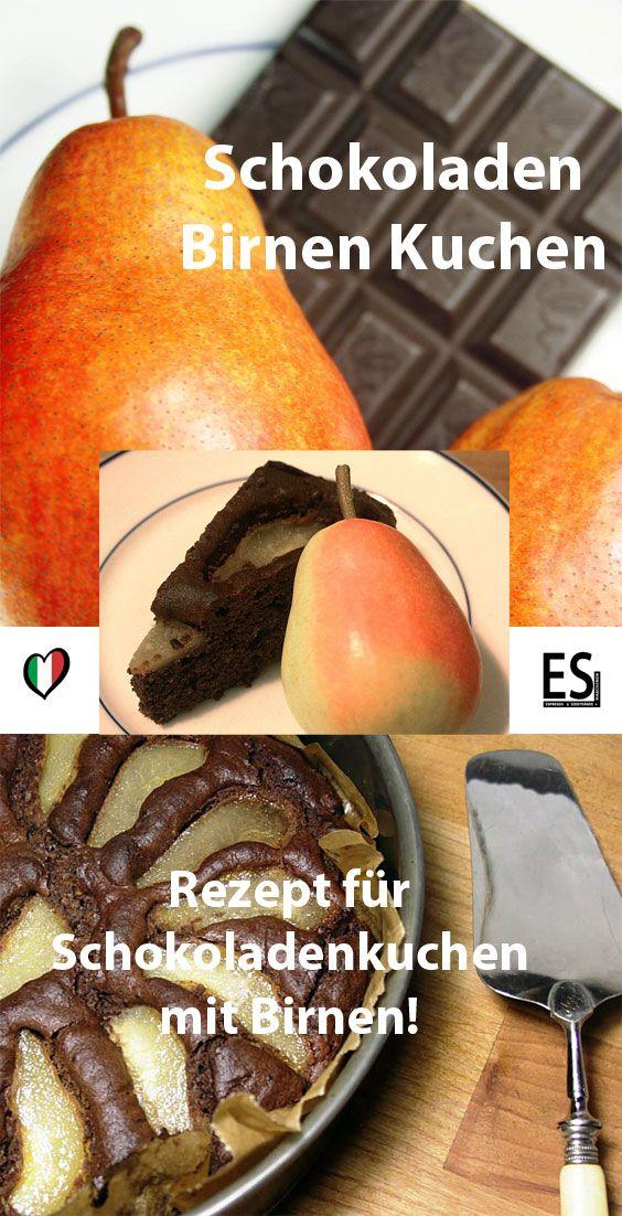 Rezept Fur Schokoladenkuchen Mit Birnen Mach Dir Deinen Eigenen