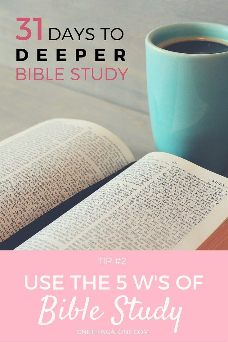 How the 5 W's Help you Study the Bible - Daily devotionals and Bible study…