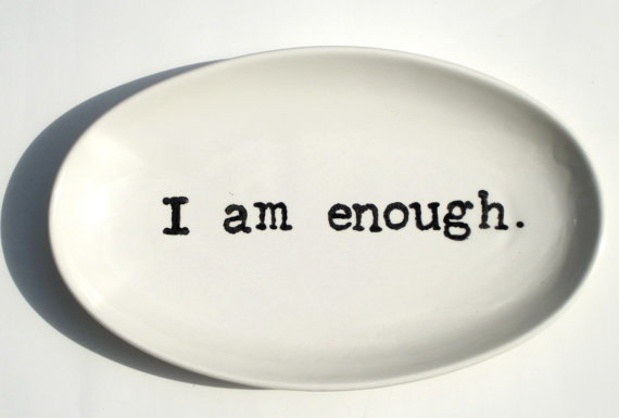 I am enough!Inner Strength, Quotes, Black And White, Servings Platters, Beautiful Ceramics, Platters Black, Ceramics Words, Small Servings, White Ceramics