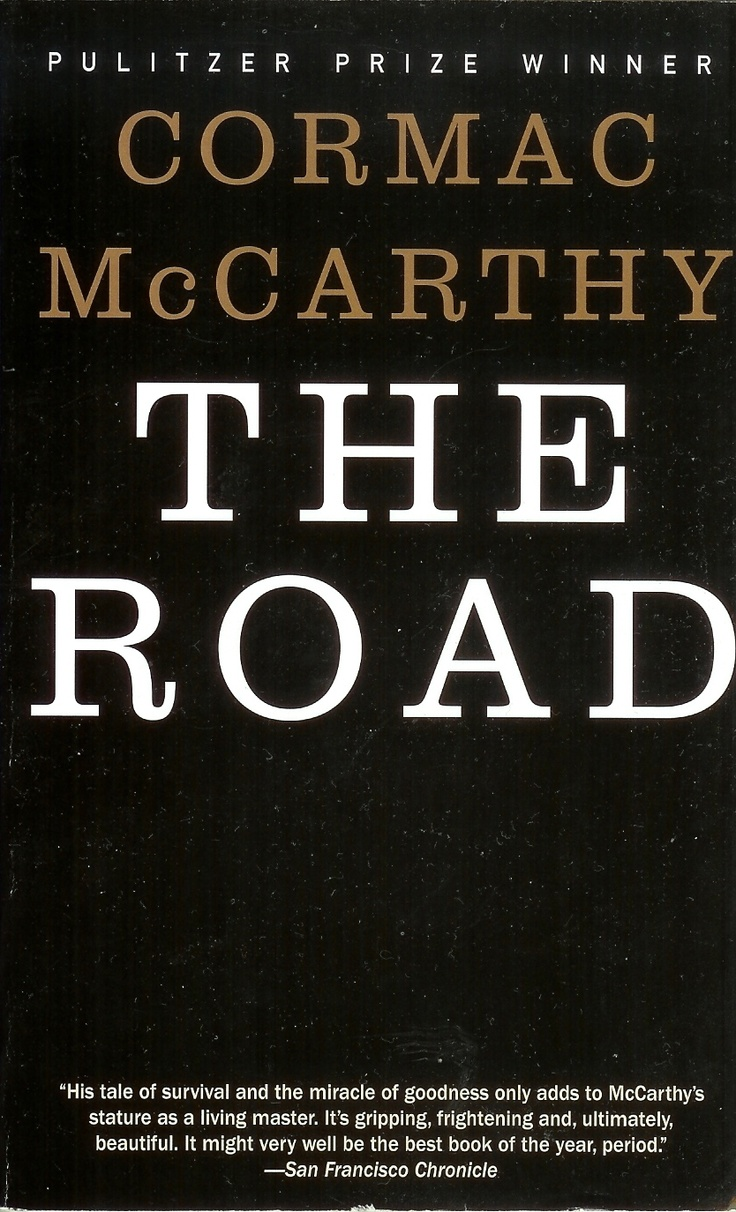 the road by cormac mccarthy quotes quotesgram. Black Bedroom Furniture Sets. Home Design Ideas