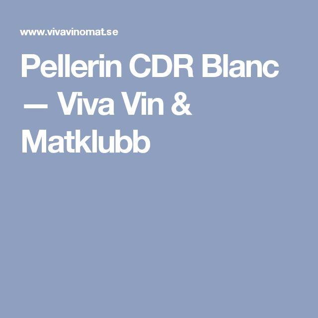 Pellerin CDR Blanc — Viva Vin & Matklubb