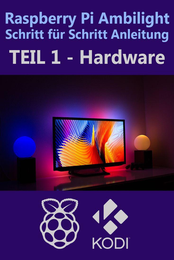 Ambilight mit dem Raspberry Pi 3 – Schritt für Schritt Anleitung Teil 1 Hardware – Bernd Leiter