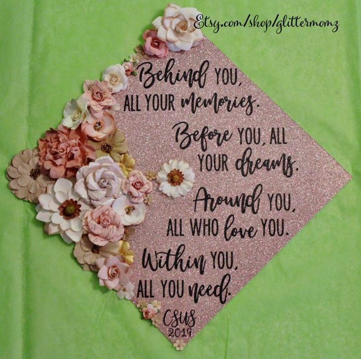 Graduation Cap Lid behind you all your memory flowers