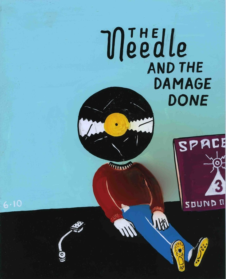 the Needle and the Damage Done by Steve Powers. Don't do drugs.