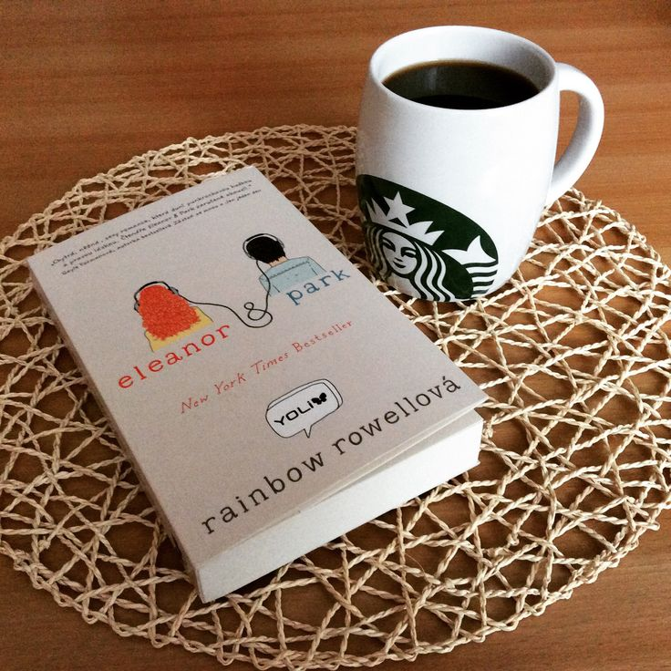 book + cup of coffe = the best combination Eleanor&Park book by Rainbow Rowell
