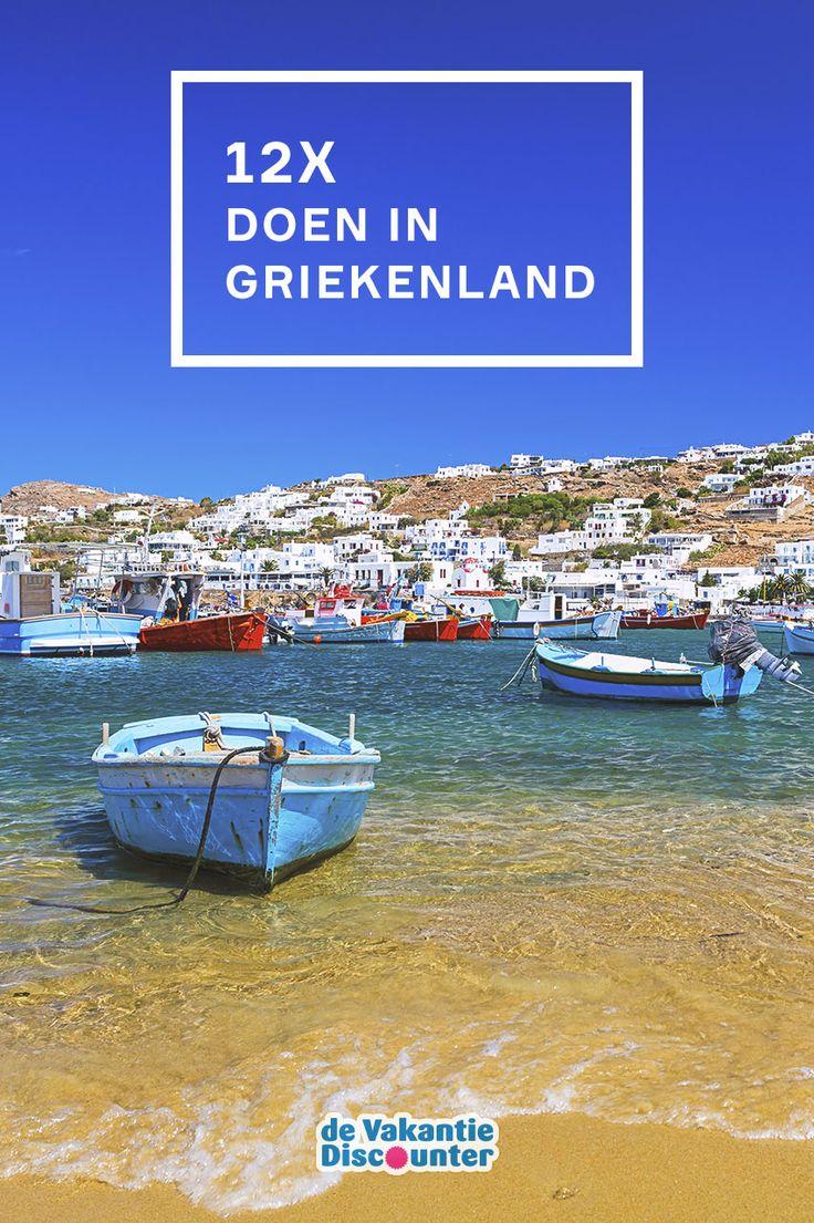 Tientallen eilanden om uit te kiezen, zoveel te doen. Wat mag je niet missen in Griekenland?