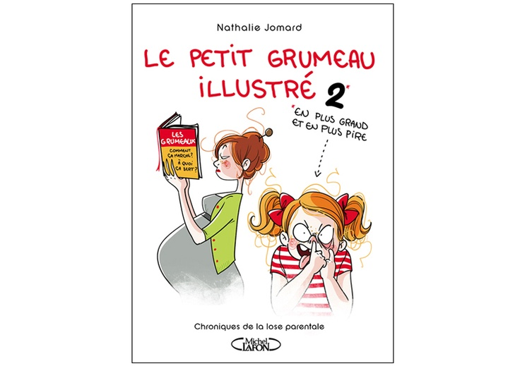 Le petit Grumeau Illustré 2 - Editions Michel Lafon