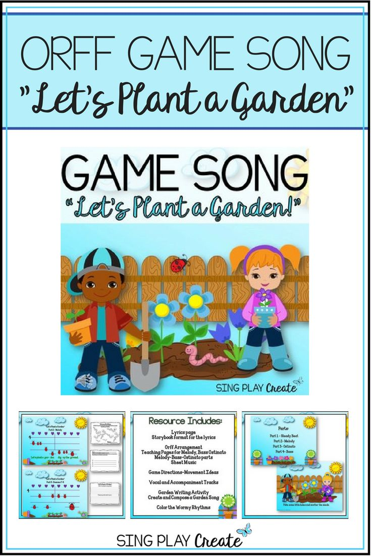 """The perfect springtime Music Class set of activities. """"Let's Plant a Garden"""" is an Orff game song with a Storybook, teaching pages for Solfege, Orff parts, Worksheets, Vocal and Accompaniment Tracks. Integrate Science and Literacy through this fun Musical experience. STEM teachers will LOVE you! #songs #games #music #spring #science"""