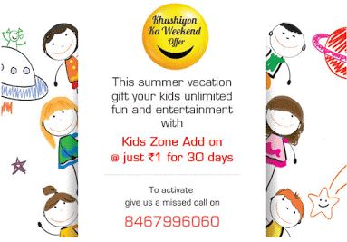 Videocon - Add Kids Zone Offer at Just Rs.1 for 30 days