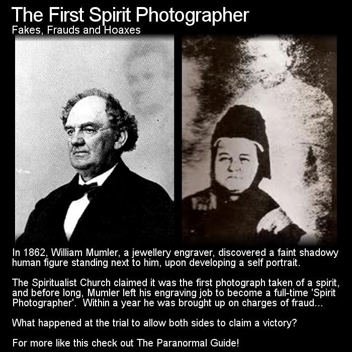 William Mummler was thought to be the first spirit photographer. He was eventually taken to court as a conman but both sides won the battle. Head to this link for the full article: http://www.theparanormalguide.com/1/post/2012/12/the-first-spirit-photographer.html