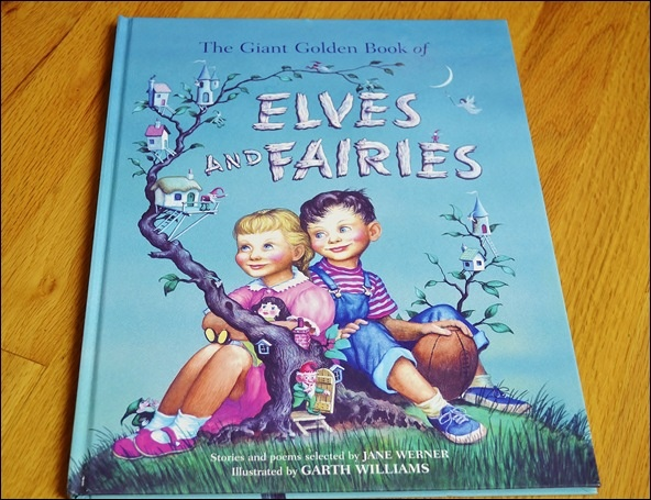 The Giant Golden Book of Elves and Fairies (FANTASTIC!)