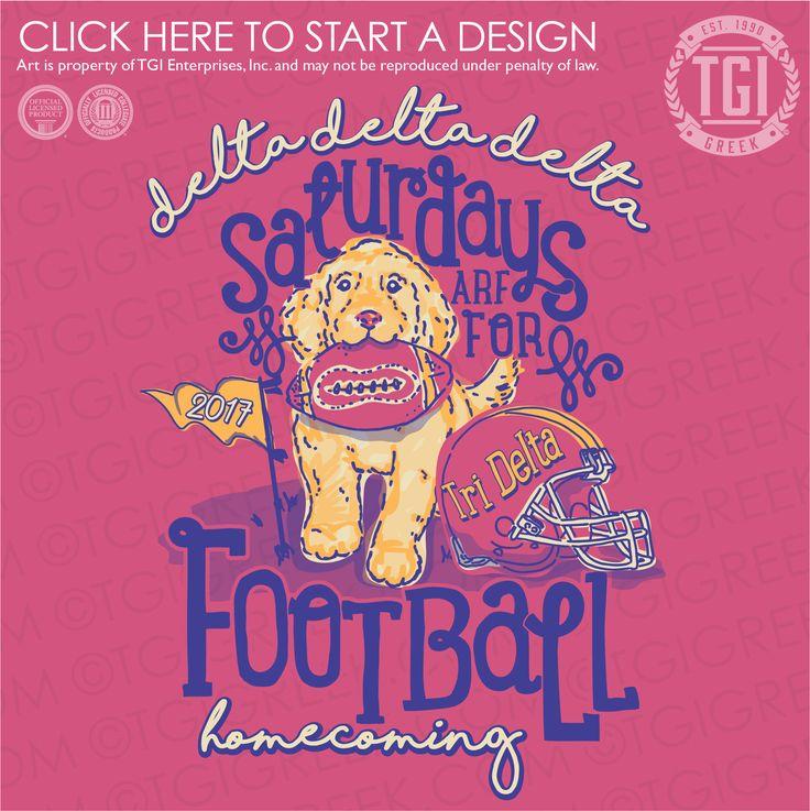 Delta Delta Delta | Tri Delta | ΔΔΔ | Saturdays are for football | Homecoming | Game Day | TGI Greek | Greek Apparel | Custom Apparel | Sorority Tee Shirts | Sorority T-shirts | Custom T-Shirts