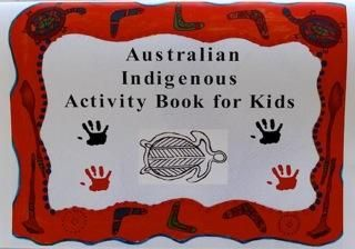 Australian Indigenous Activity Book for Kids