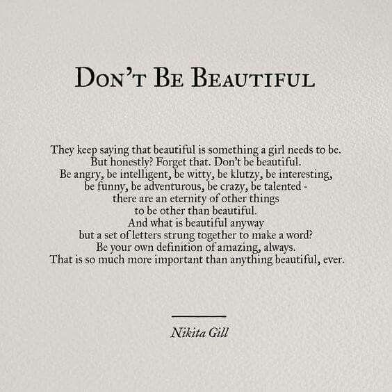 Don't Be Beautiful