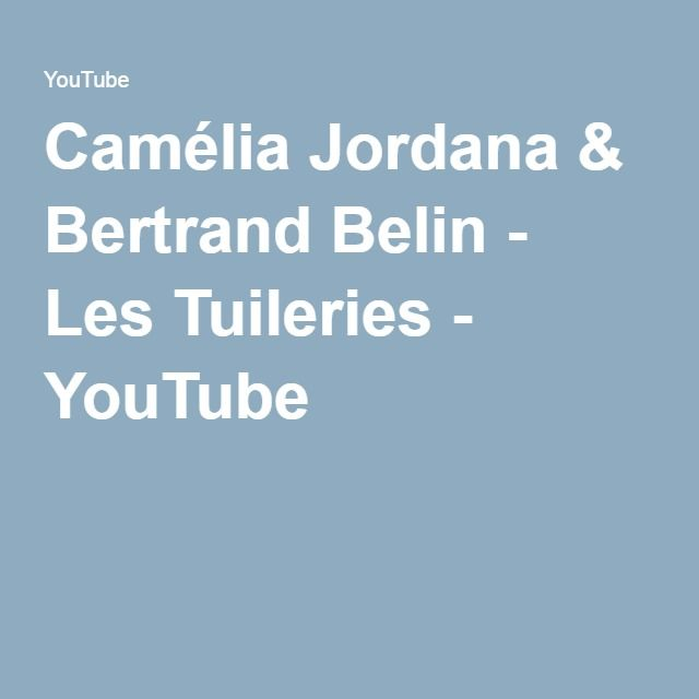 Camélia Jordana & Bertrand Belin - Les Tuileries - YouTube